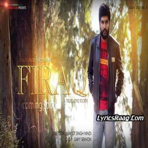 Firaq Lyrics – Ekam Jyot 2015 Single