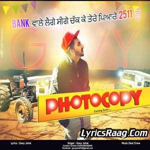 Photocopy Lyrics – Gavy Johal Ft Desi Crew