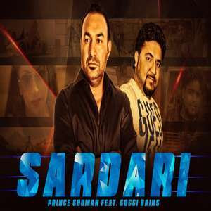 Sardari Lyrics – Prince Ghuman Ft Goggi Bains