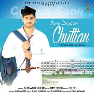 June Diyaan Chuttian Lyrics – Gurnam Bhullar