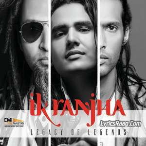 Ik Ranjha Lyrics – Fuzon Band 2015 Songs