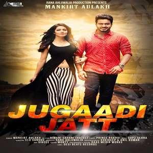 Jugaadi Jatt Lyrics – Mankirt Aulakh Ft Himani Sahani