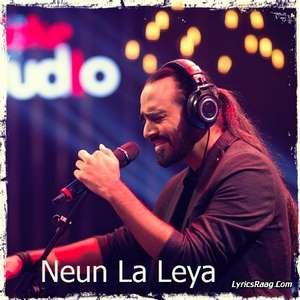 Neun La Leya Lyrics – Kaavish From Coke Studio S08 E03