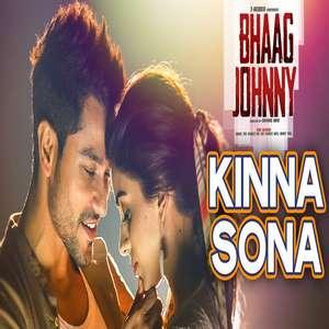 Kinna Sona Lyrics From Bhaag Johnny – Sunil Kamath