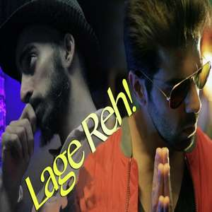 Lage Reh Lyrics – RSC feat Sumit Suri