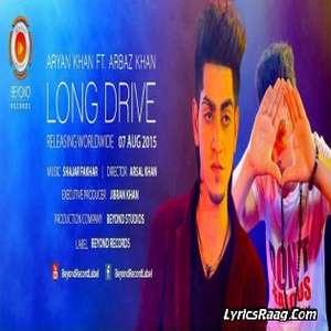 Long Drive Lyrics – Arbaz Khan Ft Aryan Khan