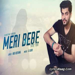 Meri Bebe Lyrics – Sangram Hanjra Ft G Guri