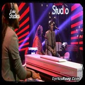 Aankharli Pharookai Lyrics – Mai Dhai & Karam Abbas From Coke Studio Season 8, Episode 1