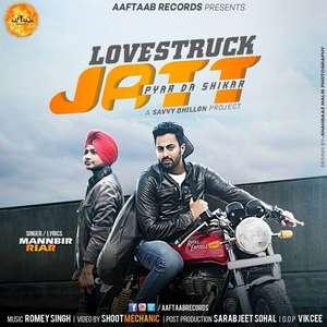 Lovestruck Jatt Lyrics – Mannbir Riar Feat Savvy Dhillon