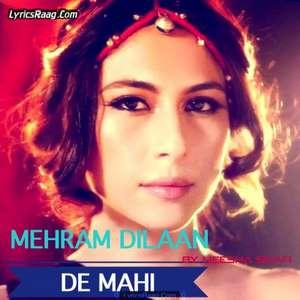 Mehram Dilaan De Mahi Lyrics – Meesha Shafi From Manto Movie