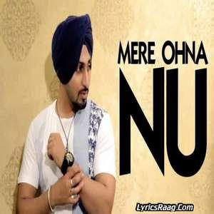 Mere Ohna Nu Lyrics – Anmol Preet