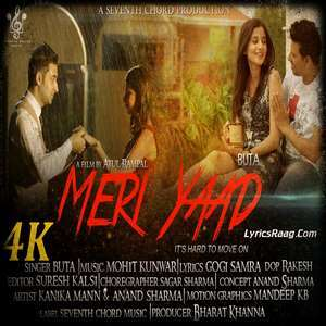 Meri Yaad Lyrics – BUTA Ft Mohit Kunwar