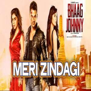 Meri Zindagi Lyrics – Rahul Vaidya From Bhaag Johnny
