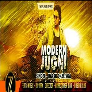Modern Jugni Lyrics – Harash Dhaliwal Ft B Praak