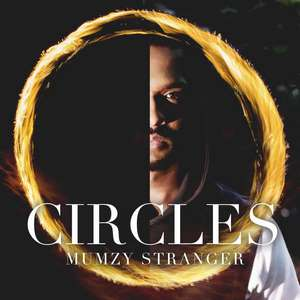 Cirles Lyrics – Mumzy Stranger 2015 New Single