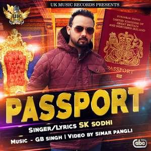 Passport Lyrics – SK Sodhi