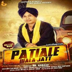 Patiale Wala Jatt Lyrics – Wattan Mahi Feat Dj Narender