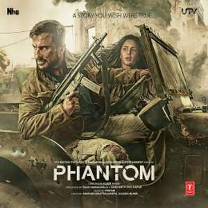 Phantom (2015) Movie All Songs Lyrics & Video Songs
