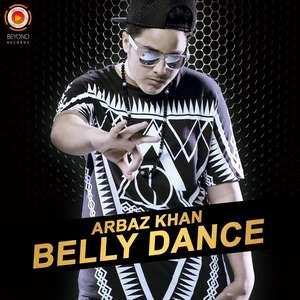 Belly Dance Lyrics – Arbaz Khan | Punjabi Songs Lyrics