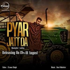 Pyar Jatt Da Lyrics Maninder Kailey Ft Beat Minister