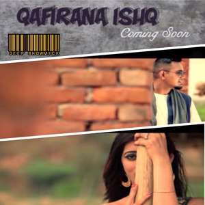 Qafirana Ishq Lyrics Feat. Deep Bhowmick