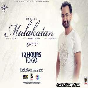 Mulakatan Lyrics – Raj AKS feat. Ruhani Sharma