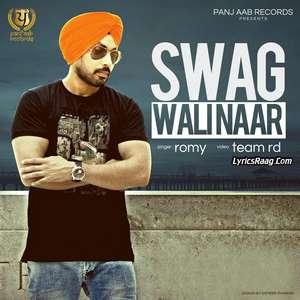 Swag Wali Naar Lyrics – Romy 2015 Single