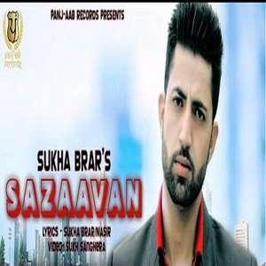 Sazaavan Lyrics – Sukha Brar