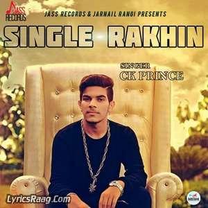 Single Rakhin Lyrics – CK Prince feat. KK Karl