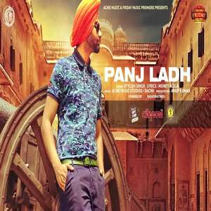 Panj Ladh Lyrics – Stylish Singh From Friday Music Premiere