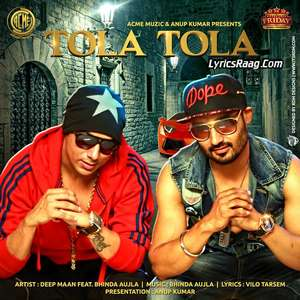 Tola Tola Lyrics – Deep Aman Ft Bhinda Aujla