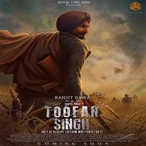 Toofan Singh (2015) Punjabi Movie – Ranjit Bawa