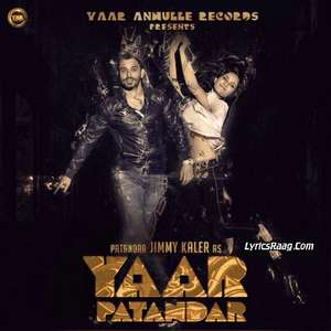 Yaar Patandar Lyrics Jimmy Kaler Ft Goldboy