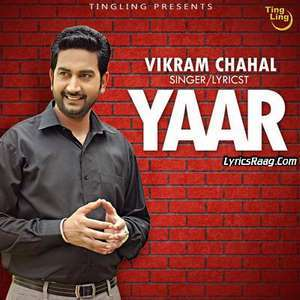 Yaar Lyrics – Vikram Chahal Ft NRB Single