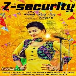 Z Security (Lok Tath) Lyrics – Kaur B Ft Desi Crew Songs From Desi Robinhood Album