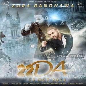 22 Da Song Lyrics – Zora Randhawa Feat Fateh Doe 320 KBPS Mp3 Songs