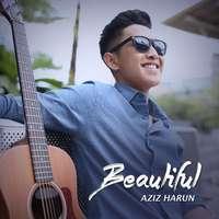 Beautiful Lyrics – Aziz Harun
