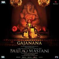 Gajanana Lyrics From Bajirao Mastani – Sukhwinder Singh