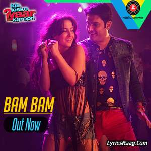 Bam Bam Lyrics Kis Kisko Pyaar Karoon – Kaur B Ft Dr. Zeus & Kapil Sharma 320 KBPS Mp3 Songs
