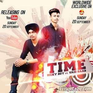 Time Lyrics – Bicky Boy Ft Vaid Saab
