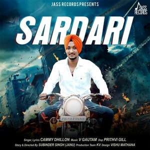 Sardari Lyrics – Cammy Dhillon Feat Chirag Thakur