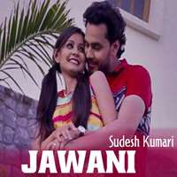 Jawani Lyrics Sudesh Kumari   Lal Chand Yamla Jatt