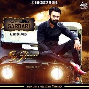 Kaim Sardari Lyrics – Parry Sarpanch Ft Apsy Singh