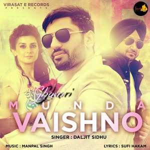 Munda Vaishno Lyrics – Daljit Sidhu