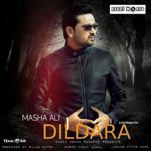 Dildara Lyrics – Masha Ali New Single 320 KBPS Mp3 Songs