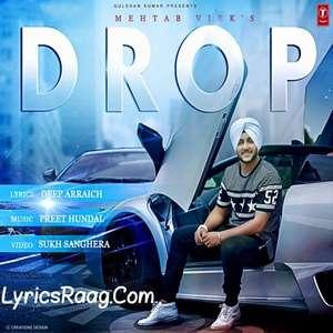 Drop Song Lyrics – Mehtab Virk Punjabi Songs