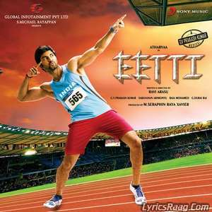 Eetti (2015) Movie All Songs Lyrics Atharvaa & Sri Divya