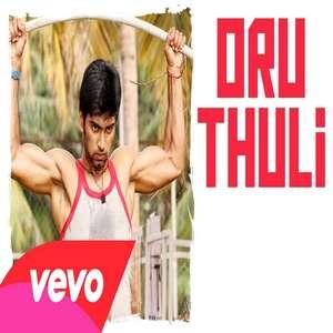 oru-thuli-lyrics-siddharth-mahadevan-from-eetti-movie