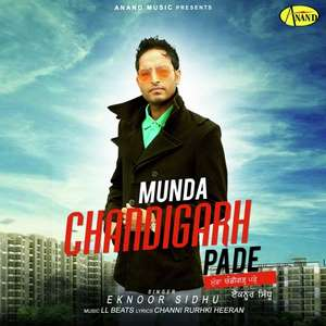 munda-chandigarh-pade-lyrics-eknoor-sidhu-feat-ll-beats