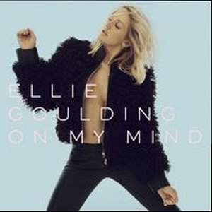 On My Mind Lyrics – Ellie Goulding | Delirium